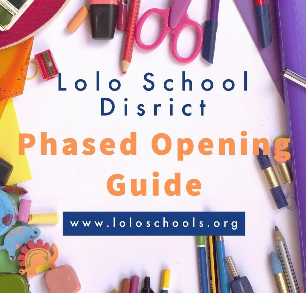 Lolo School Phased Opening Guide DRAFT
